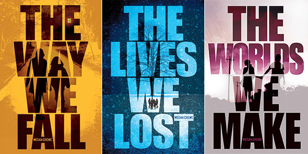 The Fallen World Trilogy: The Way We Fall (Book 1), The Lives We Lost (Book 2), The Worlds We Make (Book 3)